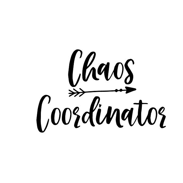 Chaos-coordinator | Free download Printable Sassy Quotes T- Shirt Design in Png