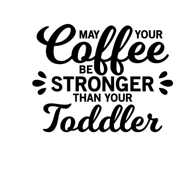 May your coffee be stronger Png | Free Iron on Transfer Slay & Silly Quotes T- Shirt Design in Png