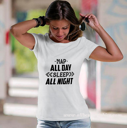 Nap all day sleep all night | Slay and Silly T-shirt Quotes in Eps Svg Png Dxf