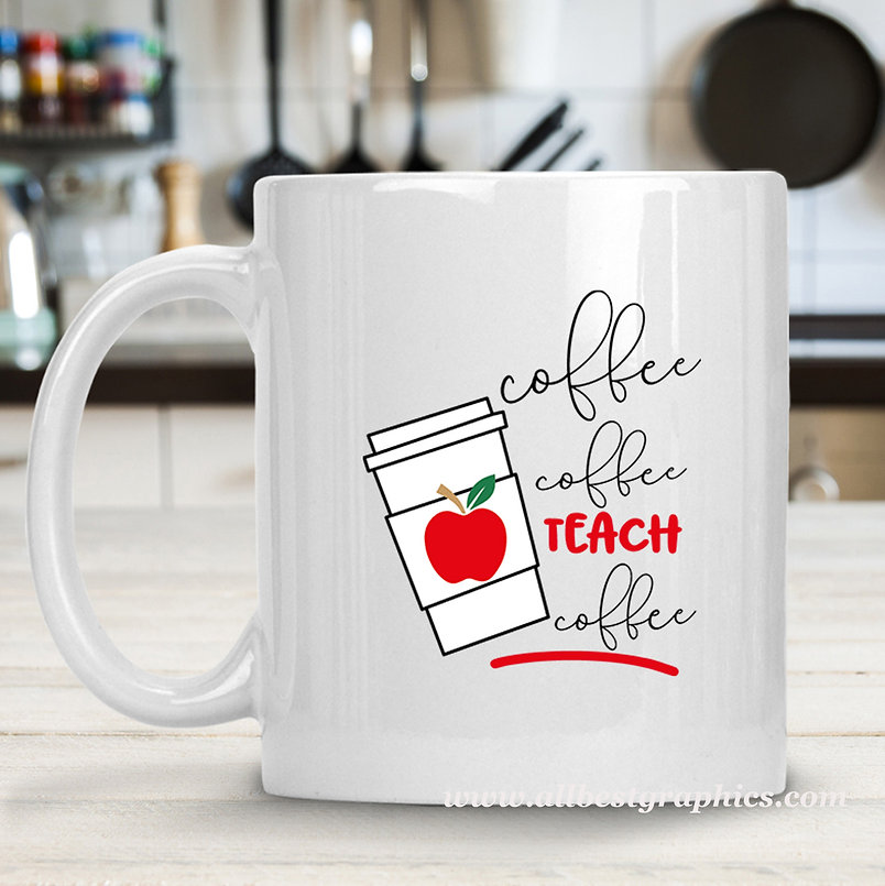 Coffee Teach | Coffee Quotes for Silhouette Cameo and Cricut