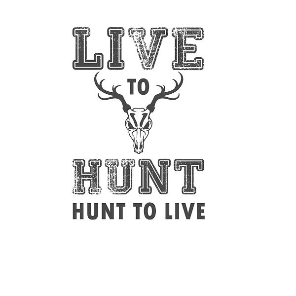 Live to hunt hunt to live Png | Free download Iron on Transfer Funny Quotes T- Shirt Design in Png