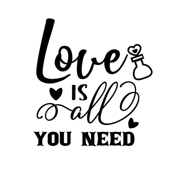 Love is all you need Png | Free Iron on Transfer Cool Quotes T- Shirt Design in Png