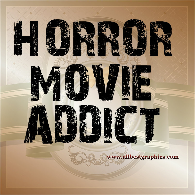 Horror movie addict | Funny QuotesCut files inEps Svg Dxf Png Pdf