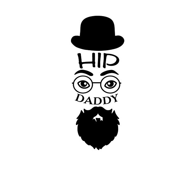 Hip daddy Png | Free download Printable Cool Quotes T- Shirt Design in Png