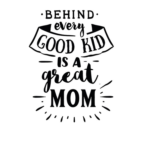 Behind every good kid is a great mom | Free download Iron on Transfer Sassy Quotes T- Shirt Design in Png