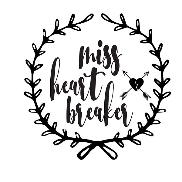 Miss heart breaker  Png | Free Printable Slay & Silly Quotes T- Shirt Design in Png