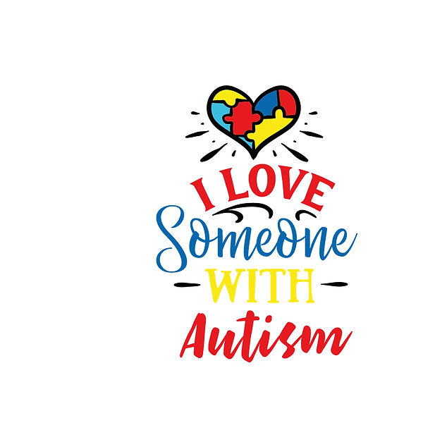 I love someone with autism Png | Free Iron on Transfer Slay & Silly Quotes T- Shirt Design in Png