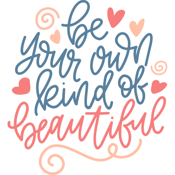 Beyourownkindofbeautiful-bcatprints | Funny Quotes for T- Shirt Design