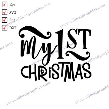 My First Christmas   Cool Quotes Christmas TemplateSVG Png Eps Dxf