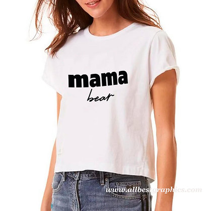 Mama bear | Slay and Silly T-shirt Quotes for Silhouette Cameo and Cricut