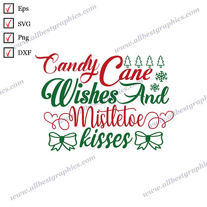 Candy Cane Wishes & Kisses | Funny Quotes Instant Download Christmas Decor Dxf