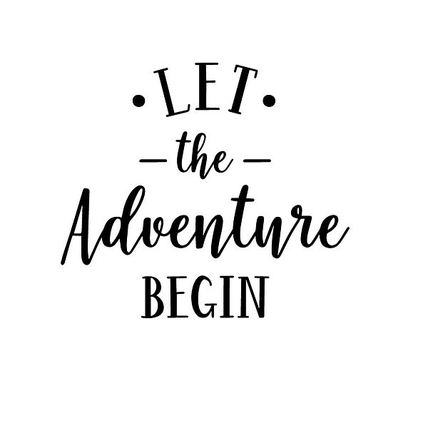 Let the adventure begin Png | Free download Printable Sarcastic Quotes T- Shirt Design in Png
