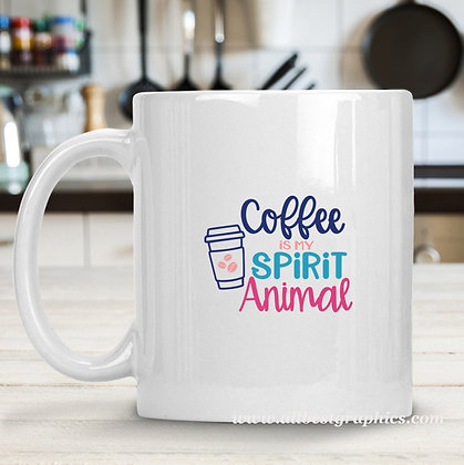 Coffee is My Spirit Animal |  Slay and Silly Coffee Quotes in Eps Svg Png Dxf
