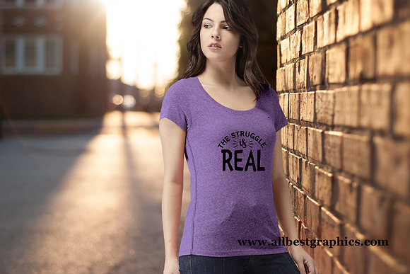 The straggle is real | T-Shirt design | Funny Quotes Svg DXF Eps Png