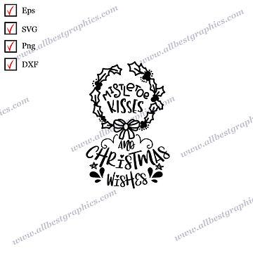 Mistletoe Kisses & Christmas   Best Funny Quotes Vector Graphics Christmas Decor