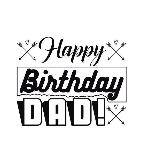 Happy birthday dad  Png | Free download Iron on Transfer Funny Quotes T- Shirt Design in Png
