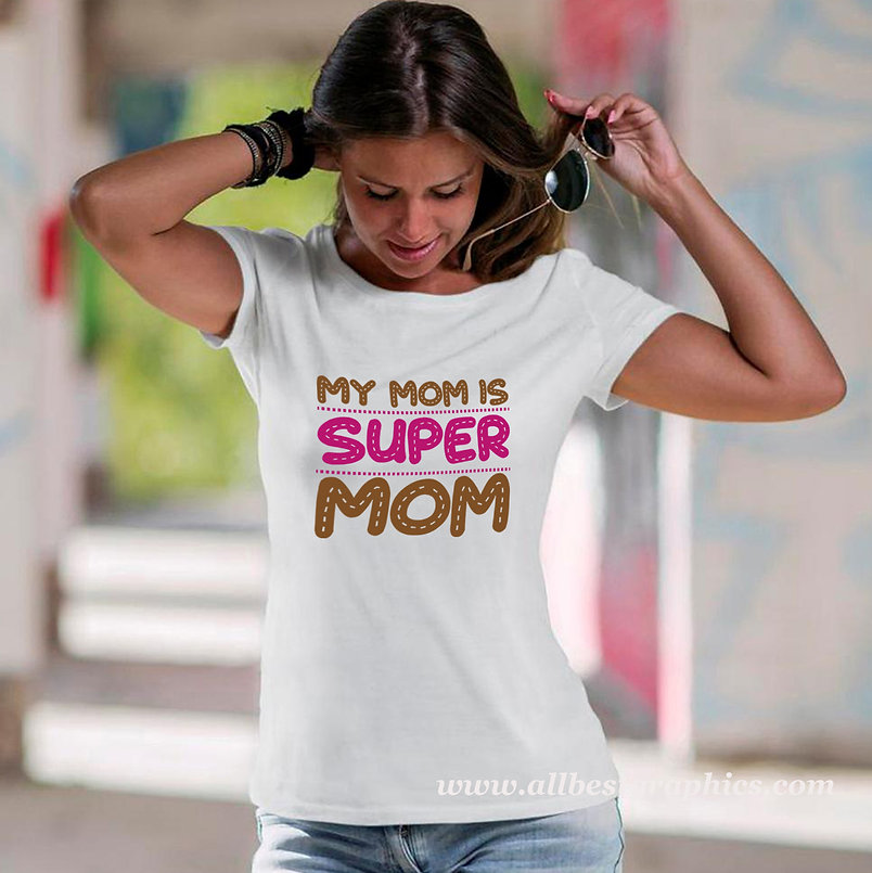 My Mom Is Super Mom   Brainy Mom Quotes & Signs Cut files in Dxf Eps Svg