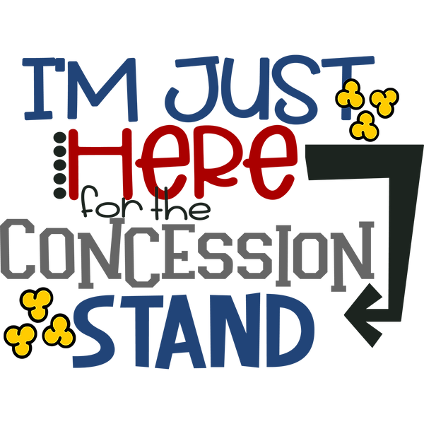 Concession stand | Awesome Printable Funny Quotes T- Shirt Design
