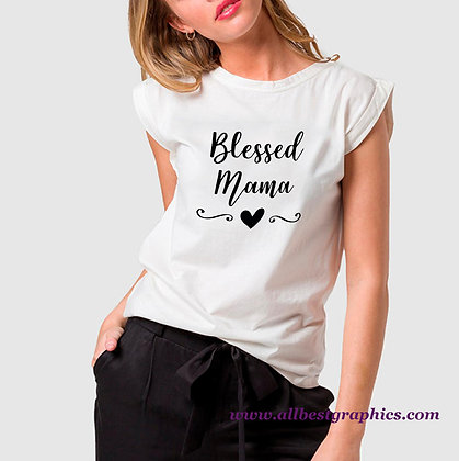 Blessed Mama | Sassy Quotes & Signs Cut files in Eps Svg Dxf