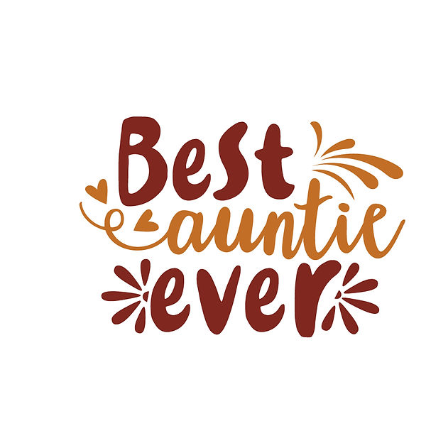 Best auntie ever | Free Printable Sarcastic Quotes T- Shirt Design in Png