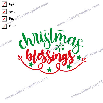 Christmas Blessings | Cool Quotes Christmas Decor Ready-to-Use Eps Dxf SVG Png