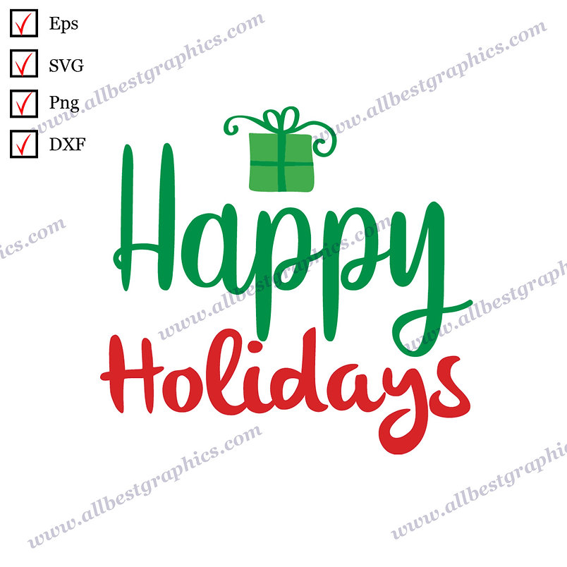 Happy Holidays | Best Funny Sayings Christmas Décor Cut files