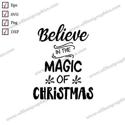 Believe In the Magic Of Christmas   Cool Quotes Christmas Design Vector Graphics