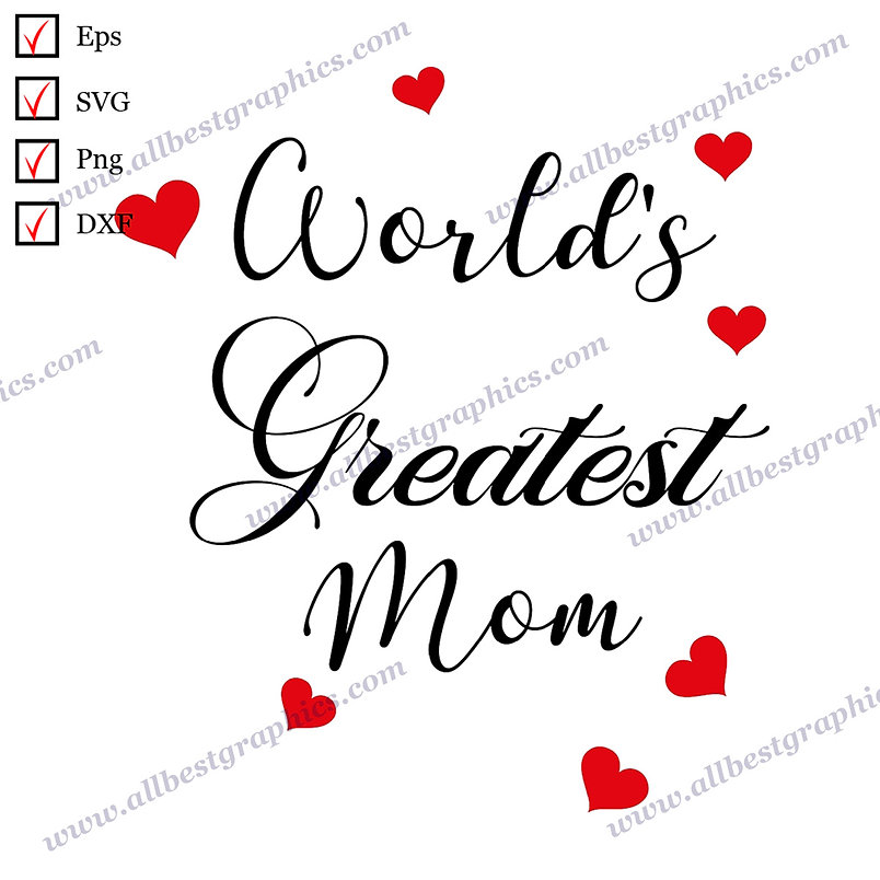 World's Greatest Mom | Funny Quotes Hand-Lettering T-shirt Design Cut files