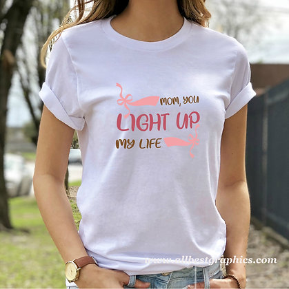 Mom, You Light Up My Life | Sassy Mom Quotes & Signs Cut files in Svg Dxf Eps