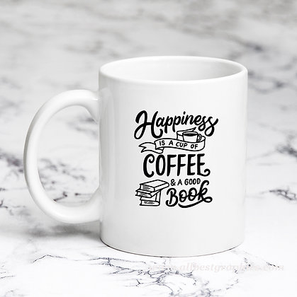 Happiness is a Cup of Coffee | Cool Coffee Quotes Cut files in Eps Dxf Svg