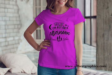 Turns out I'm not an afternoon person either | T-Shirt Funny Quotes Svg