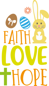 Faith Love Hope   Happy Easter and Bunny Quotes & SignsCut files inSvg Dxf Eps