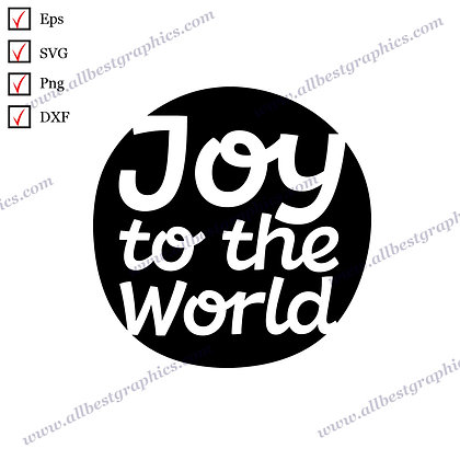 Joy to the World   Best Cool Quotes Instant Download Christmas Design Cut files