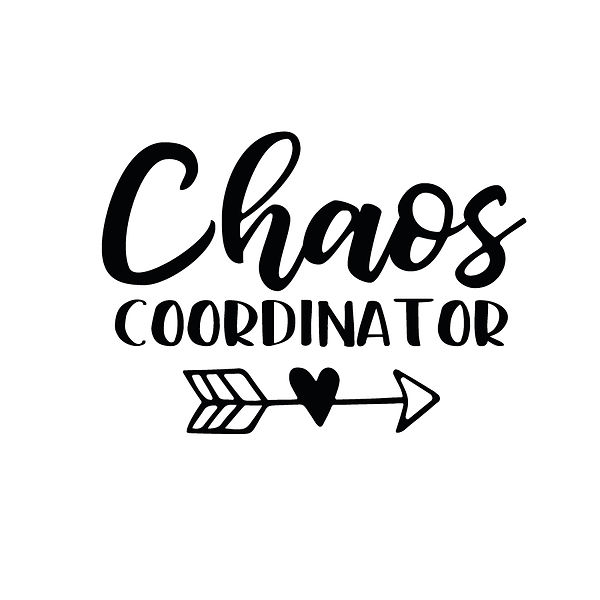 Chaos coordinator    Free download Iron on Transfer Funny Quotes T- Shirt Design in Png