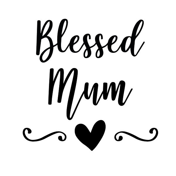 Blessed mum | Free Iron on Transfer Funny Quotes T- Shirt Design in Png