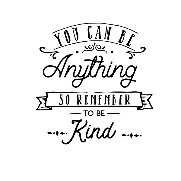 You can be anything be kind Png | Free Iron on Transfer Slay & Silly Quotes T- Shirt Design in Png