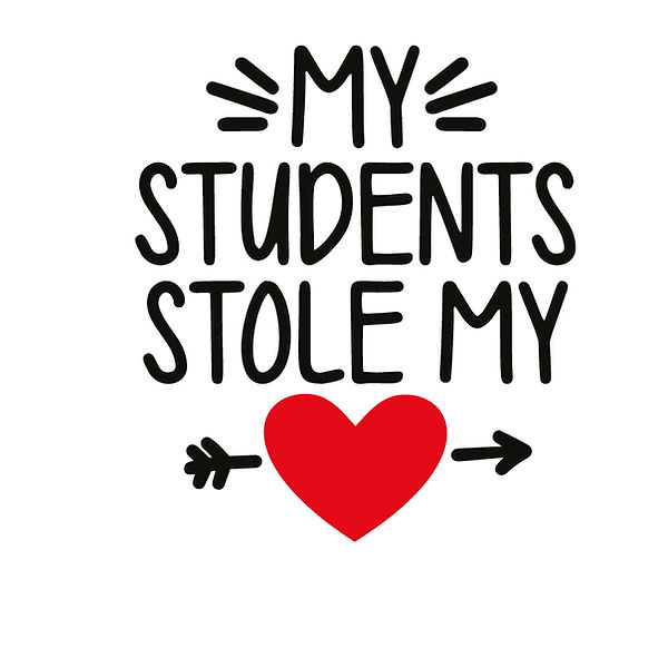 My students stole my Love Png | Free Iron on Transfer Funny Quotes T- Shirt Design in Png