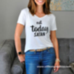Not today | Funny T-shirt Quotes in Eps Svg Png Dxf