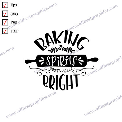 Baking Spirits Bright | Funny Quotes Marry Christmas Design SVG Eps Dxf Png