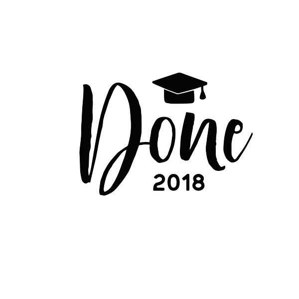 Done 2018 Png | Free download Printable Cool Quotes T- Shirt Design in Png