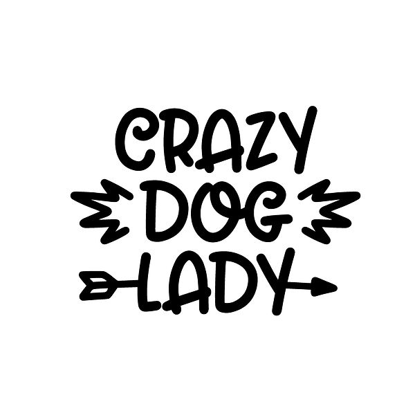 Crazy dog lady Png | Free download Iron on Transfer Sassy Quotes T- Shirt Design in Png