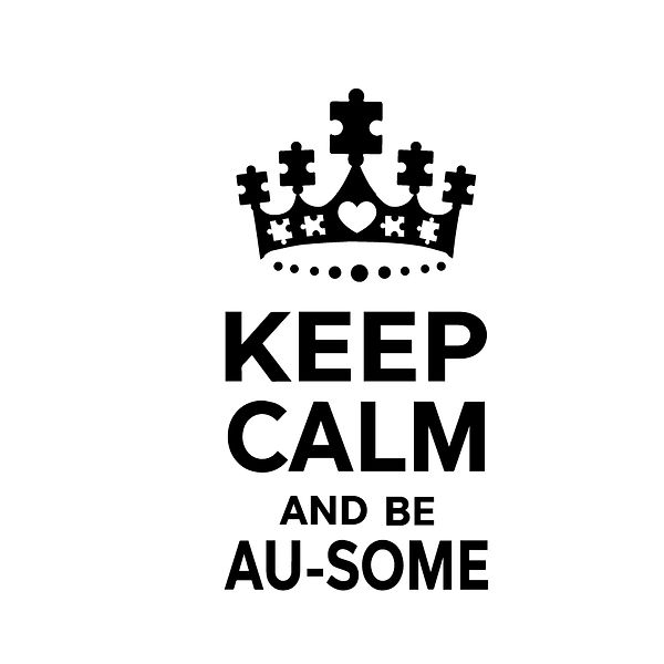 Keep calm and be au-some      Png | Free Printable Slay & Silly Quotes T- Shirt Design in Png