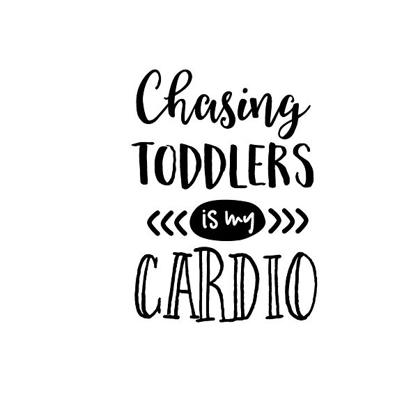 Chasing toddlers | Free Iron on Transfer Slay & Silly Quotes T- Shirt Design in Png