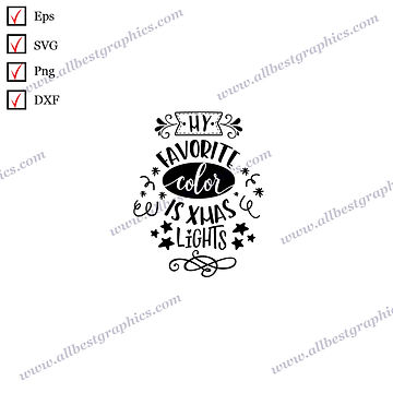 My Favorite Color | Funny Sayings Vector Clip Art Christmas Design Dxf Eps Png