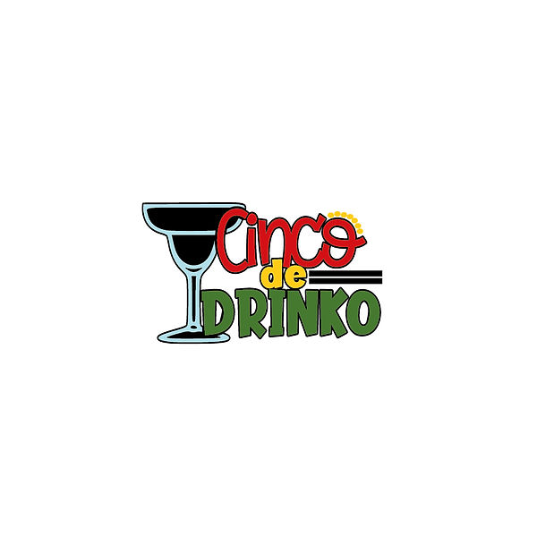 Cinco de drinko | Free Iron on Transfer Cool Quotes T- Shirt Design in Png