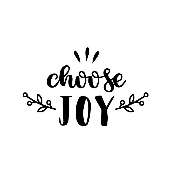Choose joy   Free download Printable Sarcastic Quotes T- Shirt Design in Png