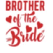 Brother of the bride | Free Printable Sarcastic Quotes T- Shirt Design in Png