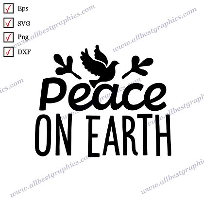 Peace On Earth | Cool Sayings Vector Clipart Christmas Design Eps Png SVG Dxf