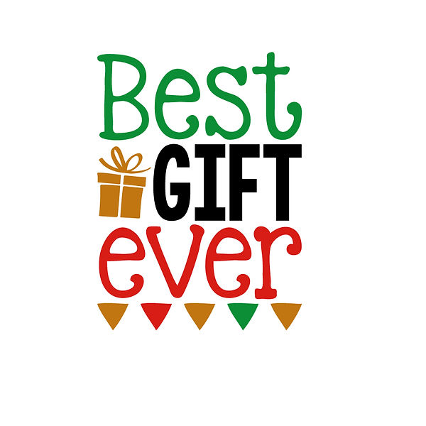 Best gift ever | Free download Printable Funny Quotes T- Shirt Design in Png