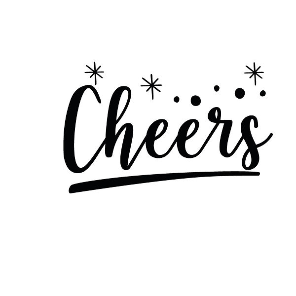 Cheers | Free download Printable Cool Quotes T- Shirt Design in Png